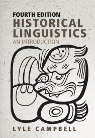Historical Linguistics, Fourth Edition