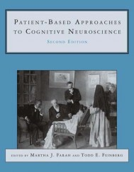 Patient-Based Approaches to Cognitive Neuroscience, Second Edition