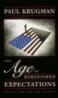 The Age of Diminished Expectations, Revised And Updated Edition