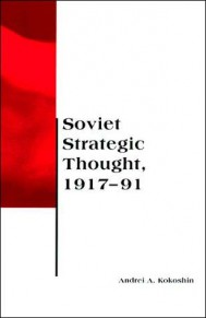 Soviet Strategic Thought, 1917–91