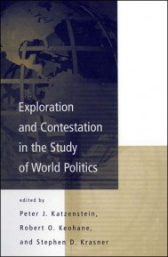Exploration and Contestation in the Study of World Politics