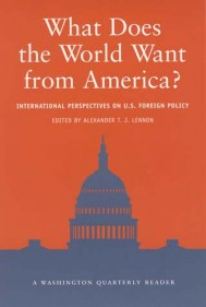 What Does the World Want from America?