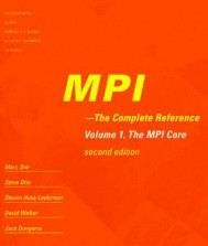 MPI - The Complete Reference, Second Edition, Volume 1