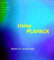 Using PLAPACK: Parallel Linear Algebra Package