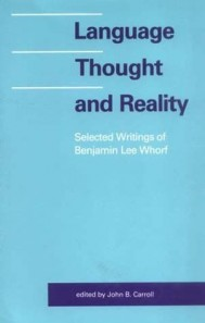 Language, Thought, and Reality