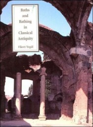 Baths and Bathing in Classical Antiquity