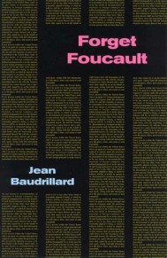 Forget Foucault