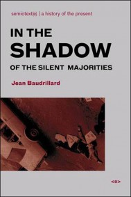 In the Shadow of the Silent Majorities, New Edition