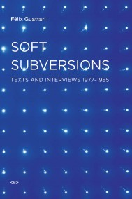 Soft Subversions, New Edition