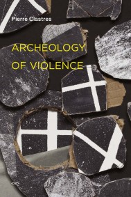Archeology of Violence, New Edition