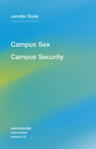 Campus Sex, Campus Security
