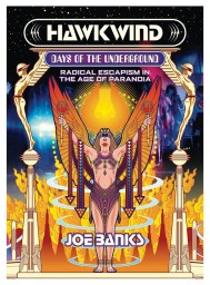 Hawkwind: Days Of The Underground