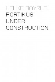 Portikus Under Construction, 3-vol. set