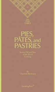 Pies, Pâtés, and Pastries
