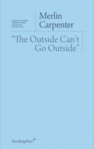 The Outside Can't Go Outside""