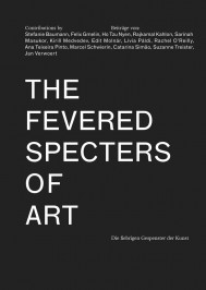 The Fevered Specters of Art