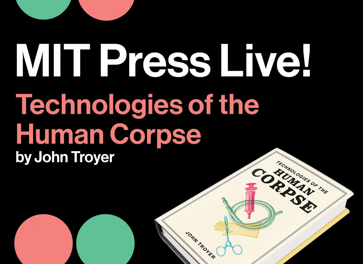 Technologies of the Human Corpse