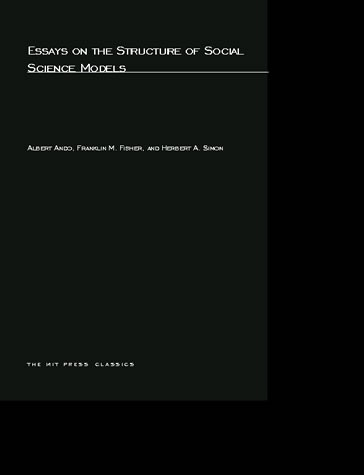 Essays on the Structure of Social Science Models