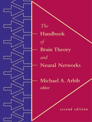The Handbook of Brain Theory and Neural Networks, Second Edition