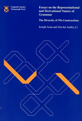 Essays on the Representational and Derivational Nature of Grammar