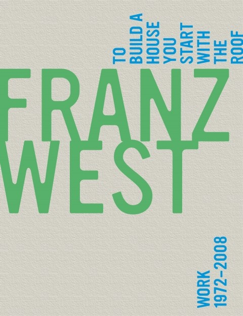 Franz West, To Build a House You Start with the Roof