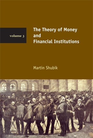 The Theory of Money and Financial Institutions, Volume 3