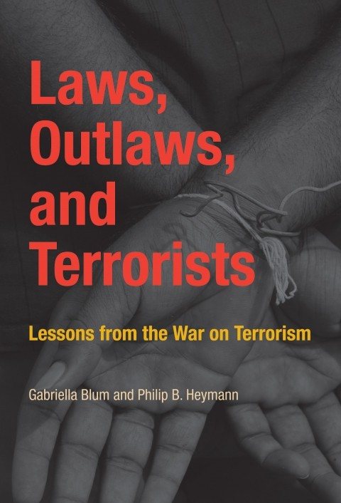 Laws, Outlaws, and Terrorists