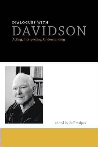 Dialogues with Davidson