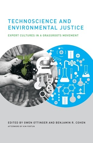 Technoscience and Environmental Justice