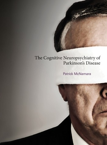 The Cognitive Neuropsychiatry of Parkinson's Disease