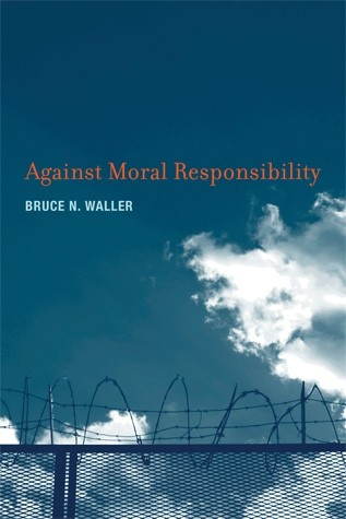 Against Moral Responsibility