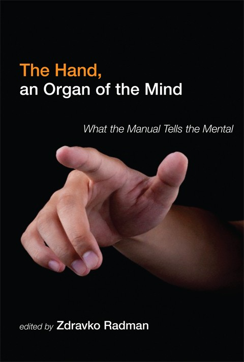 The Hand, an Organ of the Mind