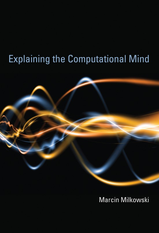 Explaining the Computational Mind