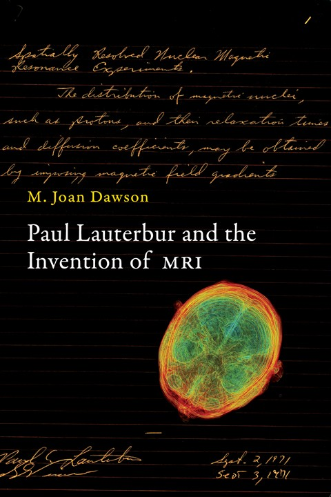 Paul Lauterbur and the Invention of MRI