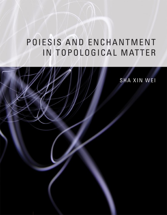 Poiesis and Enchantment in Topological Matter
