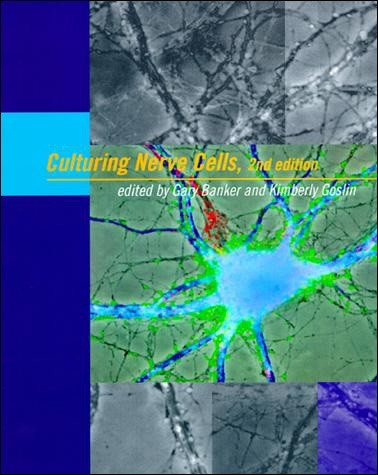 Culturing Nerve Cells, Second Edition