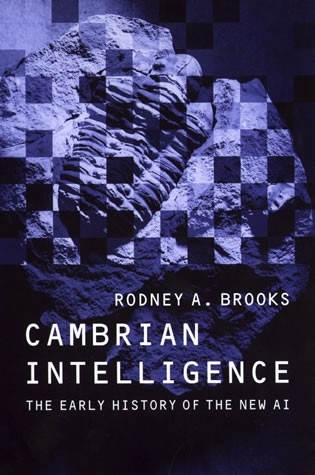 Cambrian Intelligence
