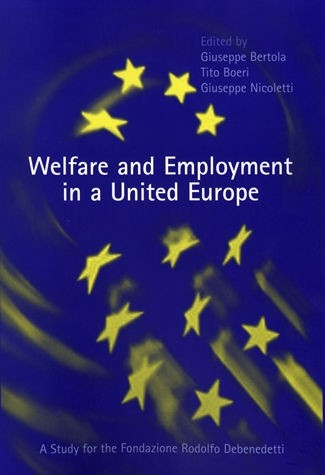 Welfare and Employment in a United Europe