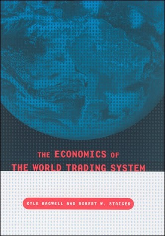 The Economics of the World Trading System