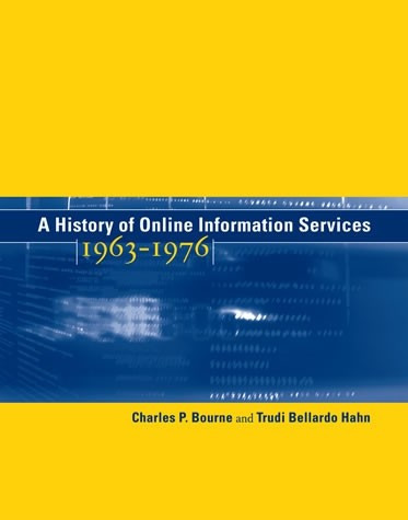 A History of Online Information Services, 1963–1976
