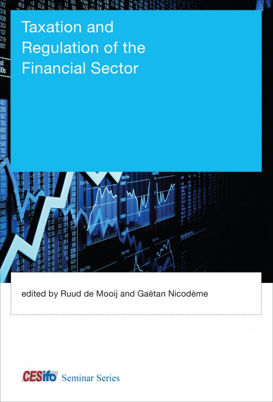 Taxation and Regulation of the Financial Sector