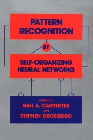 Pattern Recognition by Self-Organizing Neural Networks