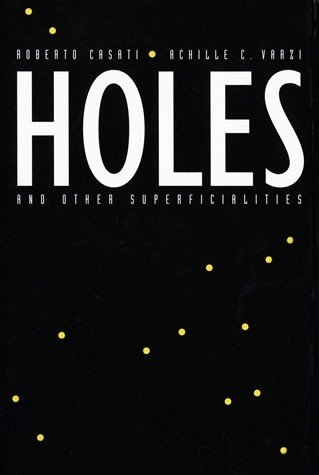 Holes and Other Superficialities
