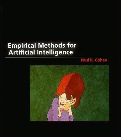 Empirical Methods for Artificial Intelligence