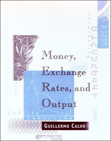 Money, Exchange Rates, and Output