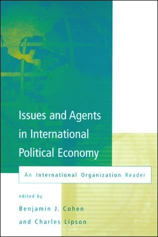 Issues and Agents in International Political Economy