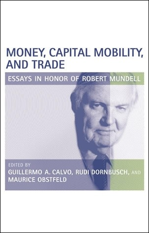 Money, Capital Mobility, and Trade