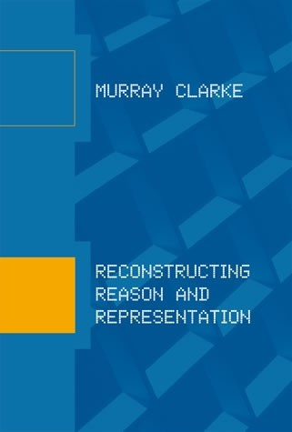 Reconstructing Reason and Representation