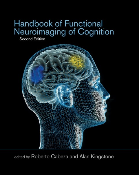 Handbook of Functional Neuroimaging of Cognition, Second Edition