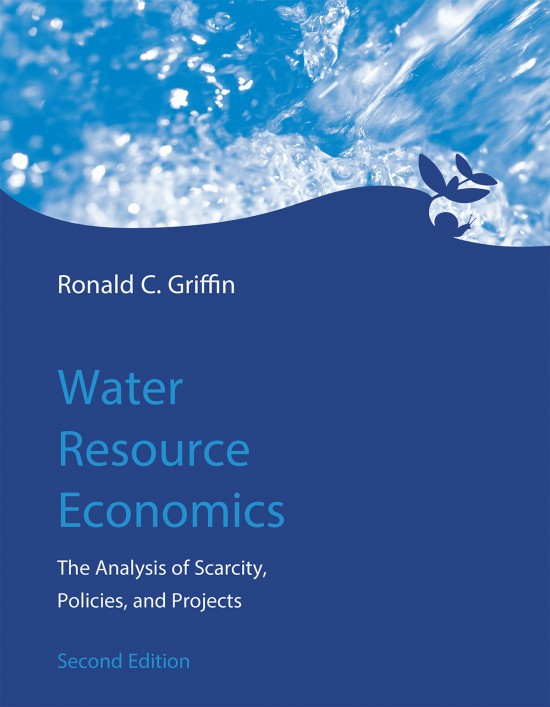 Water Resource Economics, Second Edition